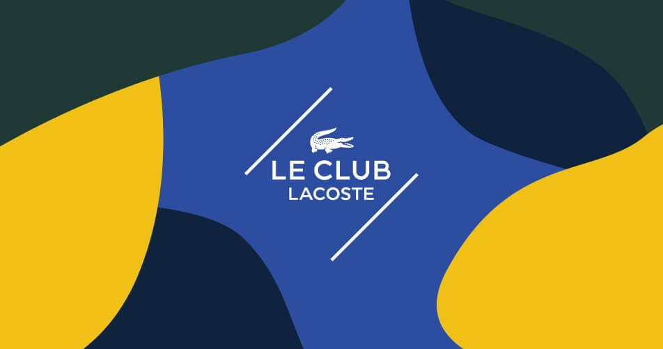 Joining LE CLUB LACOSTE it's the most elegant decision